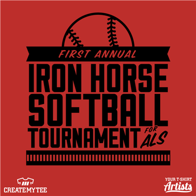First Annual Iron Horse Softball Tournament for ALS