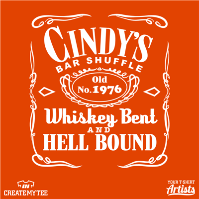 Cindy's Bar Shuffle (Back) Jack Daniels, Whiskey Bent and Hell Bound