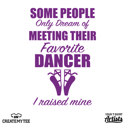 Raise your favorite dancer