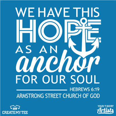 We have this hope as an anchor for our soul, Armstrong street church of god