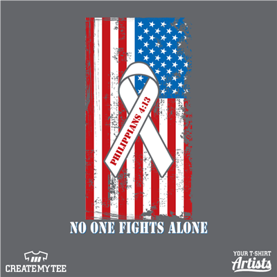 No one fights alone, Phil 4:13, American flag, ribbon