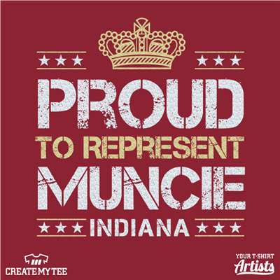 Proud to represent Muncie Indiana