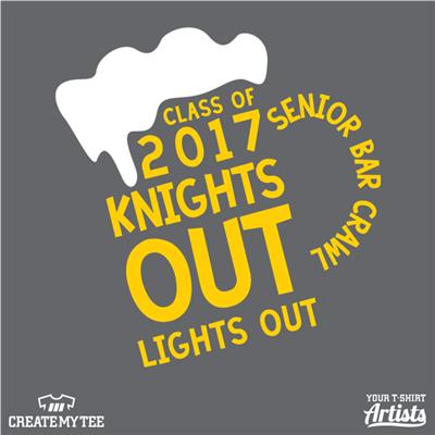 Class of 2017, Knights out lights out, Senior Bar Crawl