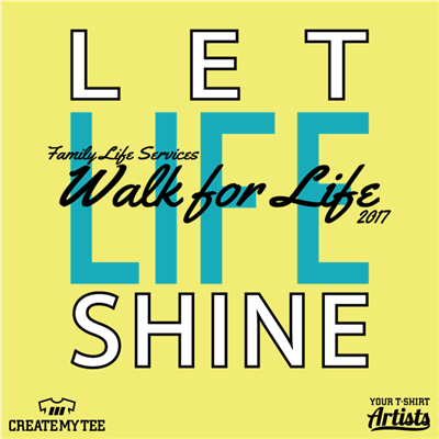 Let Life Shine, Walk for Life
