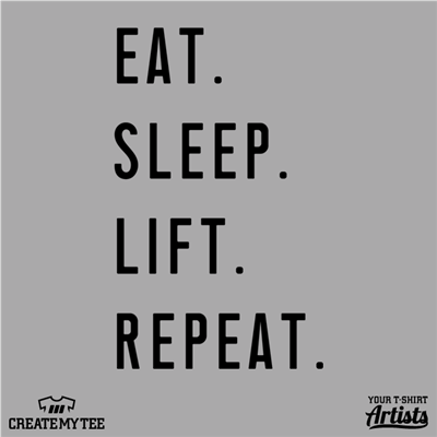 Eat Sleep Lift Repeat, Crossfit