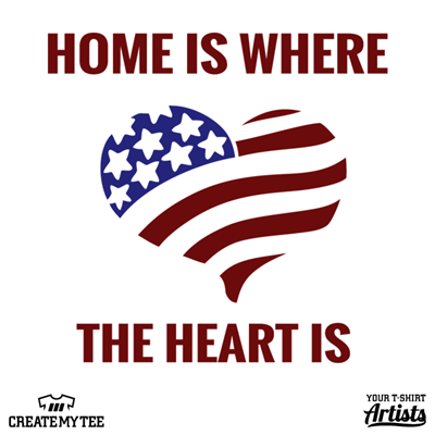 Home Is Where The Heart Is, American Flag