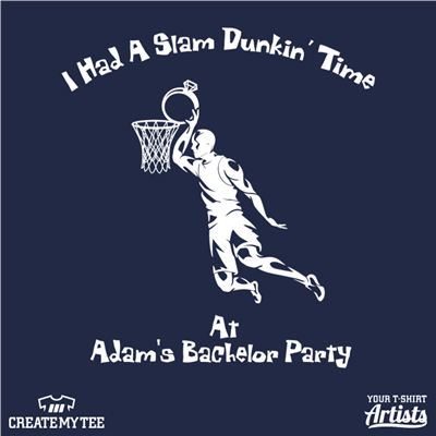 I Had A Slam Dunkin' Time, Adam's Bachelor Party, Ring, Slam Dunk, Basketball