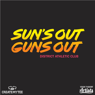 Sun's out guns out (11 inches, Brush), District Athletic Club