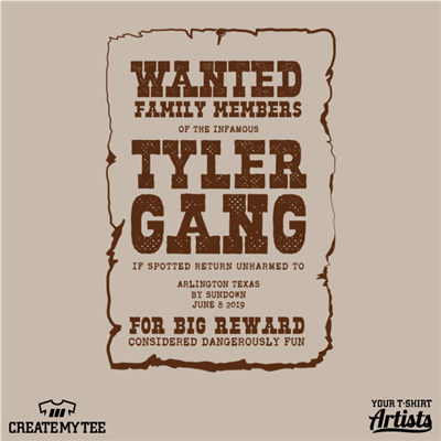 Family Reunion, Wanted Poster, Tyler Gang