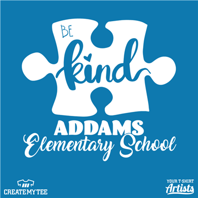 Autism Awareness, Be Kind, Addams Elementary School, School