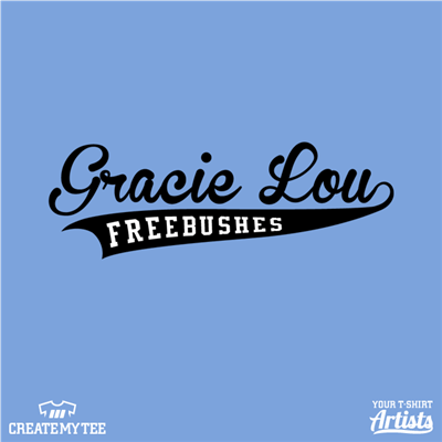 Gracie Lou, Freebushes, Baseball, Softball