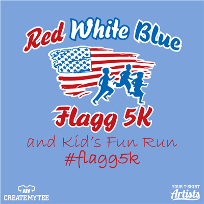 Red White and Blue, Flagg 5K, Fun Run, 5k, Road Race, Flag 2019