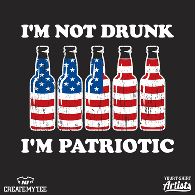 Not Drunk, Patriotic, Beer Bottles, 4th of July, Amazon