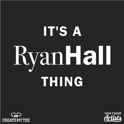 Ryan Hall, It's A Ryan Hall Thing