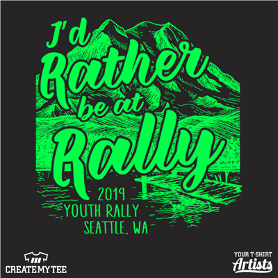 Youth Rally, I'd Rather Be At Rally, Seattle, Mountain, Lake