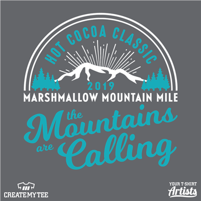 HCC, Hot Cocoa Classic, 2019, Marshmallow Mountain Mile, The Mountains Are Calling, Vintage