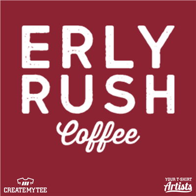 Erly Rush, Coffee, 3