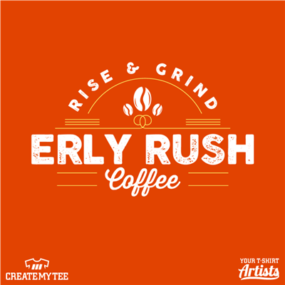 Erly Rush, Coffee, Shop, Rise & Grind, 12